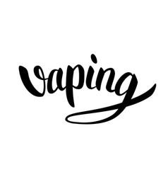 Vaping hand-drawn lettering black on white vector
