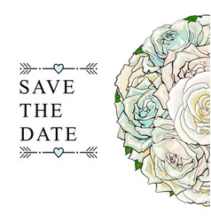 hand drawn rose bouquet save the date vector image