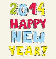 Happy New Year 2014 hand drawn colorful wishes vector