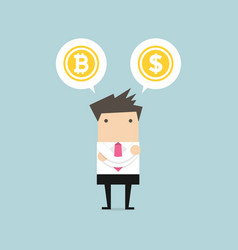 businessman with bitcoin or dollar choice vector image