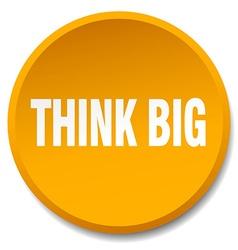Think big orange round flat isolated push button vector