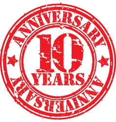 Grunge 10 years anniversary rubber stamp vector