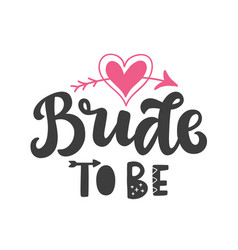 Bride to be party lettering print vector