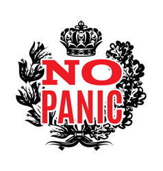 quote in retro style with panic provocation vector image
