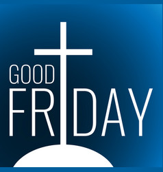 Card to good friday vector