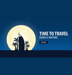 time to travel travel to dubai dubai is waiting vector image vector image