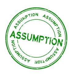 Grunge green assumption word round rubber seal vector