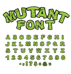 Mutant font Green rough comic alphabet in style vector image
