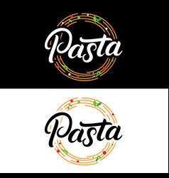 Pasta hand written lettering logo label badge vector