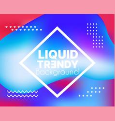 set background style abstract liquid splash bubble vector image
