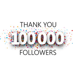 Thank you 100000 followers poster with colorful vector