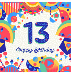 thirteen 13 year birthday greeting card number vector image