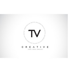 Tv t v logo design with black and white creative vector