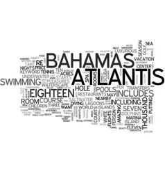 atlantis bahamas text word cloud concept vector image vector image