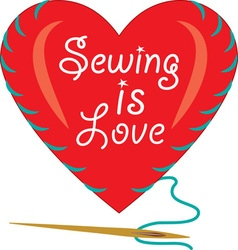 Sewing Is Love vector