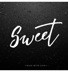 Sweet love greeting card with calligraphy vector