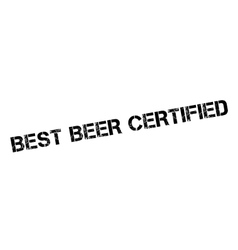 Best Beer Certified rubber stamp vector image