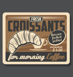 croissant and coffee cup cafe bakery breakfast vector image
