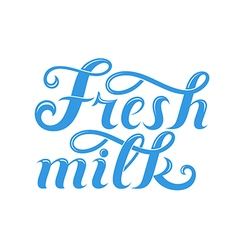 Fresh milk Lettering vector image
