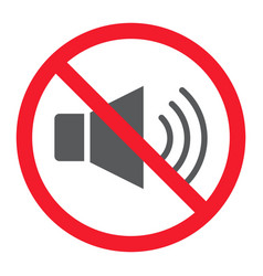 No sound glyph icon prohibition and forbidden vector