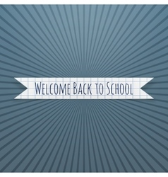 Welcome Back to School realistic Tag vector image