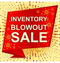 Big winter sale poster with INVENTORY BLOWOUT SALE vector image