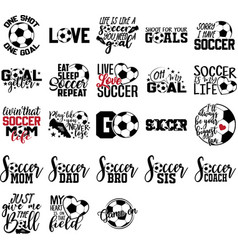 Collection soccer phrases slogans or quotes vector