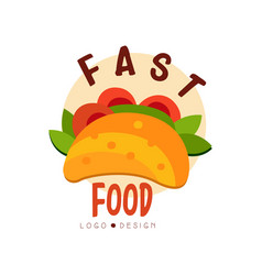 fast food logo design badge with tacos sign vector image vector image