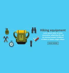 hiking equipment banner horizontal concept vector image