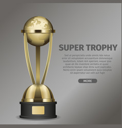 Golden super trophy cup with framed planet earth vector
