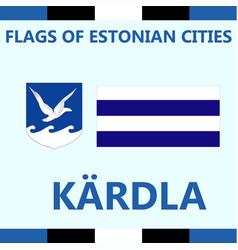 Flag of estonian city kardla vector