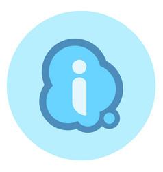 i letter in chat bubble icon faq concept vector image