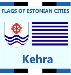 Flag of estonian city kehra vector
