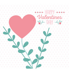 happy valentines day flower shaped heart leaves vector image