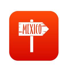 Mexico wooden direction arrow sign icon digital vector