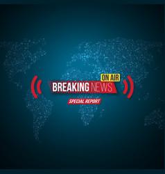 Breaking news opener broadcast open scene on vector