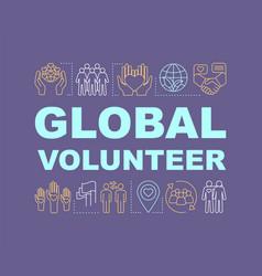 Global volunteer word concepts banner vector