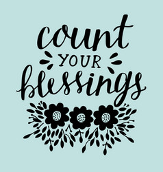 hand lettering with motivational quote count your vector image