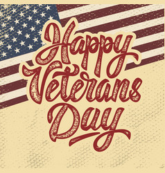 happy veterans day hand drawn lettering phrase vector image