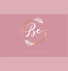 Be b e letters logo design with golden circle vector