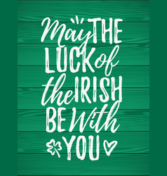 May the luck of the irish be with you handdrawn vector