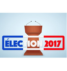 Podium tribune with french election symbol vector