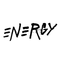 energy ink hand lettering grunge style brush vector image