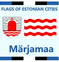 Flag of estonian city marjamaa vector