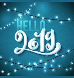 Hello happy new year 2019 poster with realistic vector