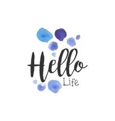 Hello Life Beauty Promo Sign vector