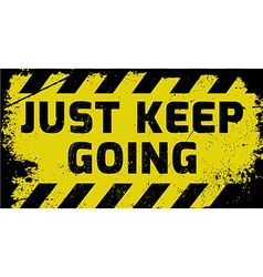 Just keep going sign vector