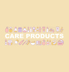 care products word concepts banner vector image