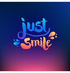 Just Smile Texts on Colored Background vector