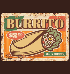 mexican burrito rusty metal sign board fast food vector image